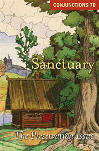 Sanctuary: The Preservation Issue (Conjunctions Book 70)