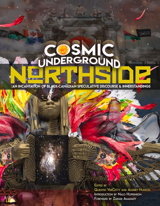 Cosmic Underground Northside: An Incantation of Black Canadian Speculative Discourse and Innerstandings