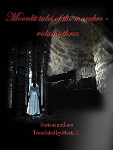 Moonlit Tales of the Macabre: Volume three