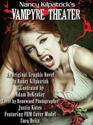 Nancy Kilpatrick's Vampyre Theater: a Vamperotica Graphic Novel
