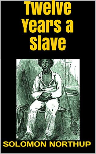 Twelve Years a Slave