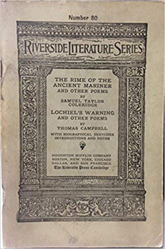 Riverside Literature Series (Number 80): The Rime of the Ancient Mariner and Other Poems