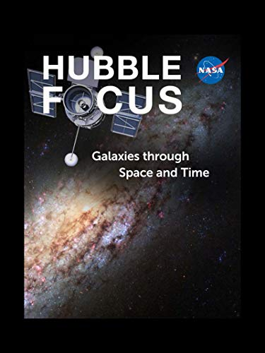 Hubble Focus: Galaxies through Space and Time