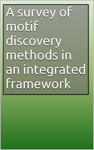 A survey of motif discovery methods in an integrated framework
