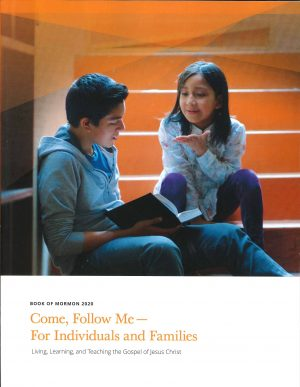 Come, Follow Me - For Individuals and Families: Book of Mormon 2020