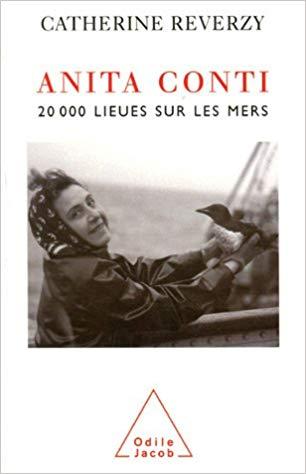 Anita Conti 20 000 Lieues sur les Mers