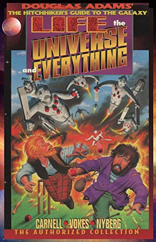 Life, the Universe, and Everything, The Authorized Collection: Douglas Adams The Hitchhiker's Guide to the Galaxy