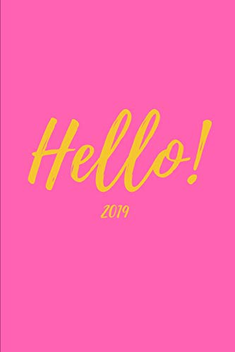 Hello! 2019: Happy Hot Pink Dot Grid Matrix Journal Planner