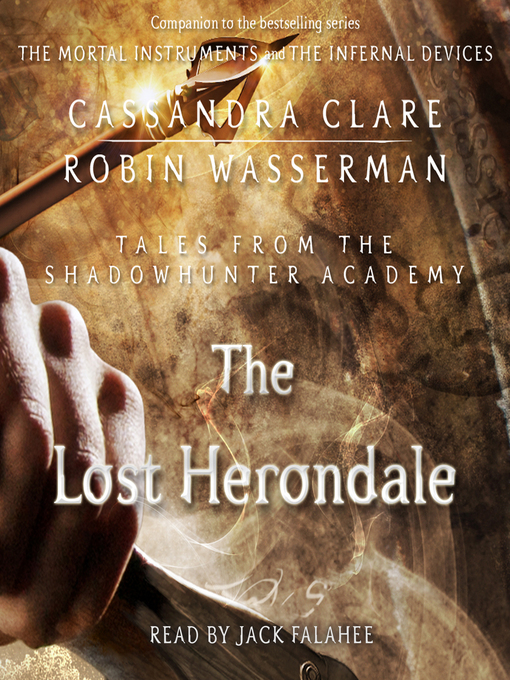The Lost Herondale (Tales from the Shadowhunter Academy #2)