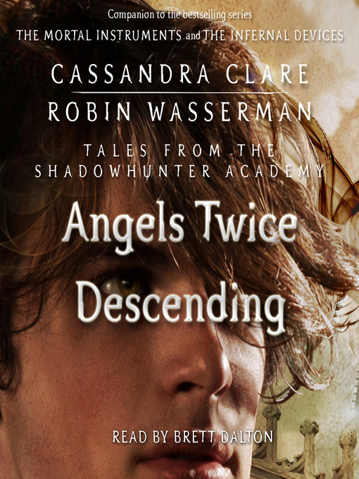 Angels Twice Descending (Tales from the Shadowhunter Academy #10)