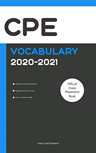 CPE Official Vocabulary 2020-2021: All Words You Should Know for CPE Speaking and Writing/Essay Part. Cambridge English Proficiency. ESOL Study Guide