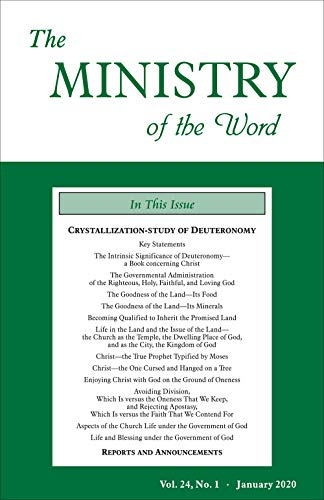 The Ministry of the Word, Vol. 24, No. 1: Crystallization-study of Deuteronomy