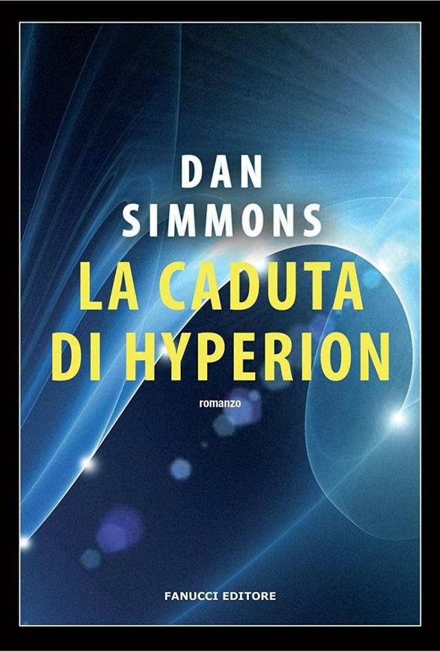 La Caduta di Hyperion (Hyperion Cantos, #2)
