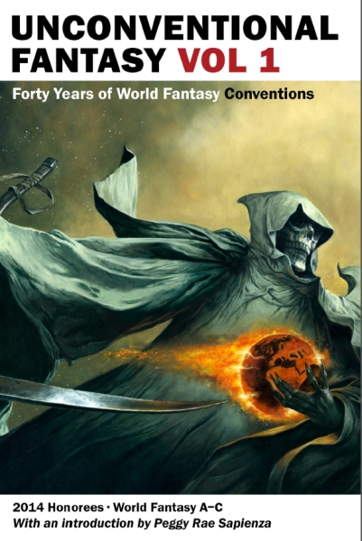 Unconventional Fantasy: A Celebration of Forty Years of the World Fantasy Convention