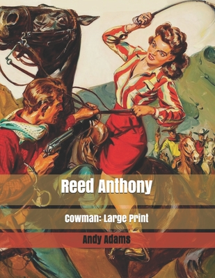 Reed Anthony, Cowman: Large Print