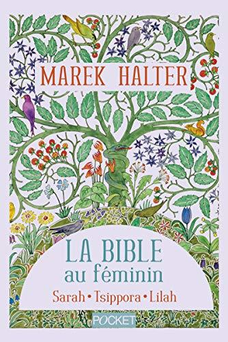 La Bible au féminin : Sarah, Tsippora, Lilah