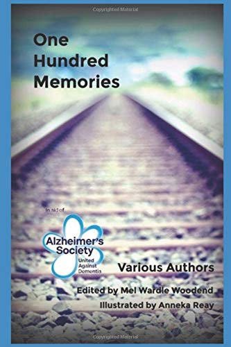 One Hundred Memories: In Aid of Alzheimer's Society