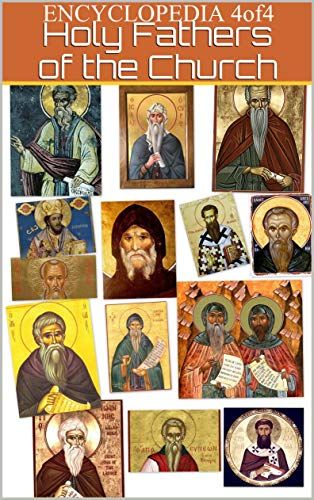 Encyclopedia-4of4-of the sayings of the Holy Fathers and Teachers of the Church: on various issues of spiritual life