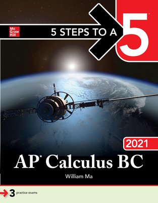 5 Steps to a 5: AP Calculus BC 2021