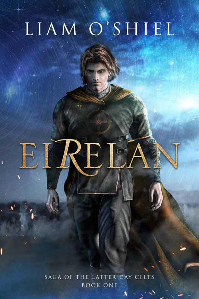 Eirelan (Saga of the Latter-Day Celts #1)
