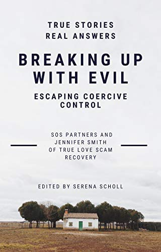 Breaking Up With Evil: Escaping Coercive Control