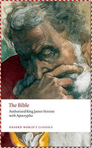 The King James Bible [Oxford World's Classics Hardback Collection] (Annotated)