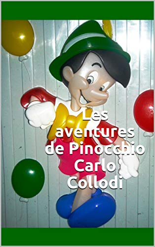 Les aventures de Pinocchio Carlo Collodi