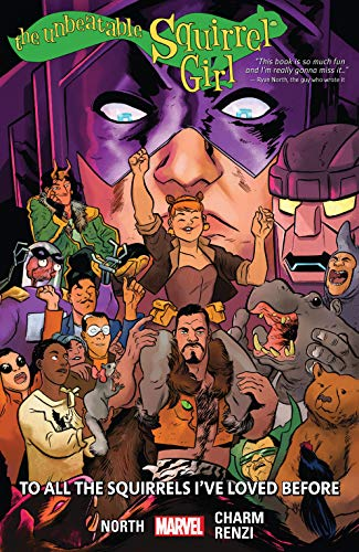 The Unbeatable Squirrel Girl Vol. 12: To All The Squirrels I've Loved Before (The Unbeatable Squirrel Girl (2015-2019))