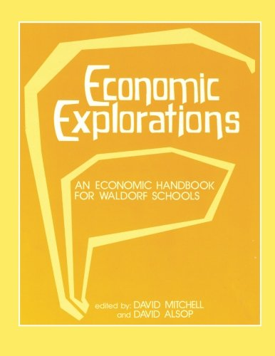 Economic Explorations: An Economic Handbook for Waldorf Schools