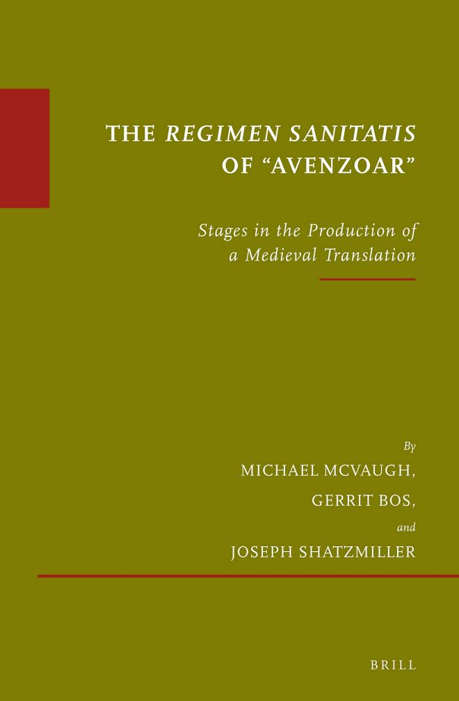 The Regimen Sanitatis of Avenzoar: Stages in the Production of a Medieval Translation