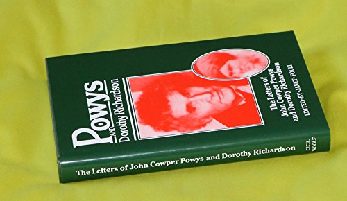 The Letters of John Cowper Powys and Dorothy Richardson