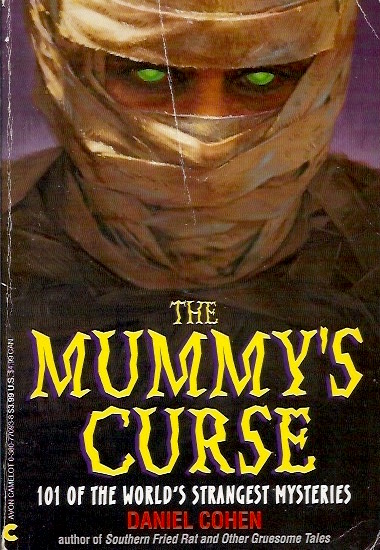 The Mummy's Curse: 101 of the World's Strangest Mysteries