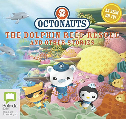 Octonauts: The Dolphin Reef Rescue and other stories: 4