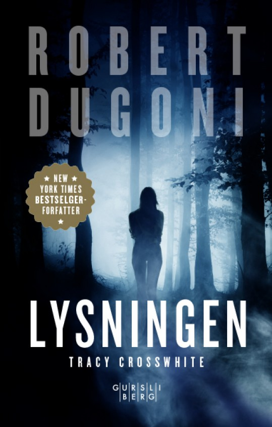 Lysningen (Tracy Crosswhite #3)