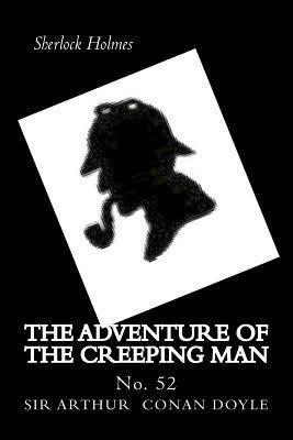 Adventure of the Creeping Man