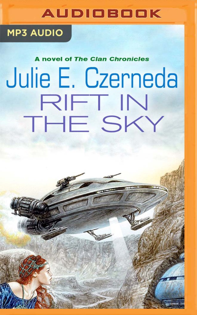 Rift in the Sky: A Novel of The Clan Chronicles