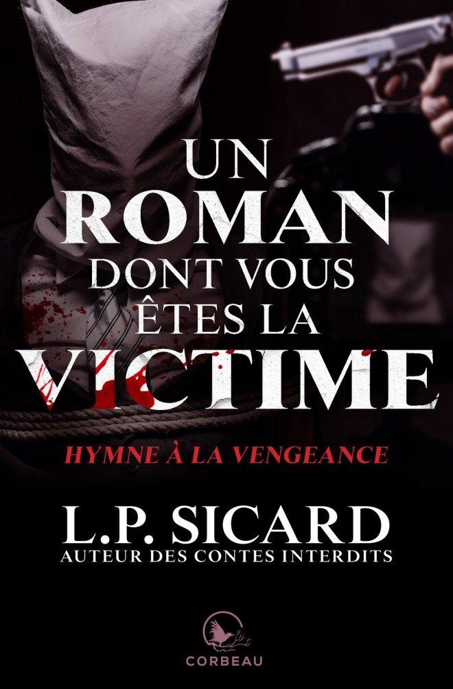 Hymne à la vengeance (Un roman dont vous êtes la victime, #2)