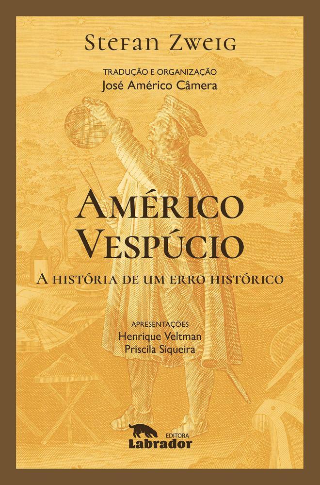 Américo Vespúcio: A história de um erro histórico