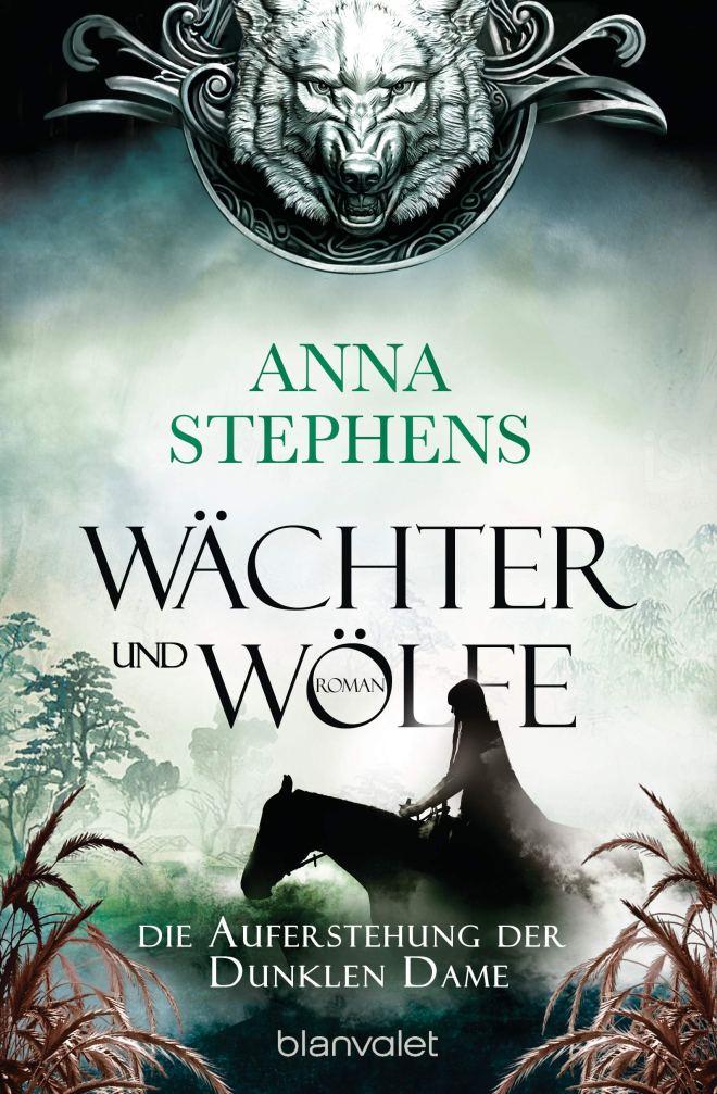 Wächter und Wölfe - Die Auferstehung der Dunklen Dame: Roman