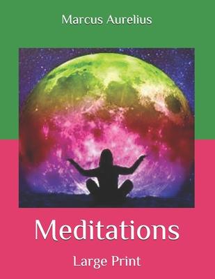 Meditations: Large Print