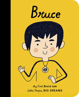 Bruce Lee: My First Bruce Lee