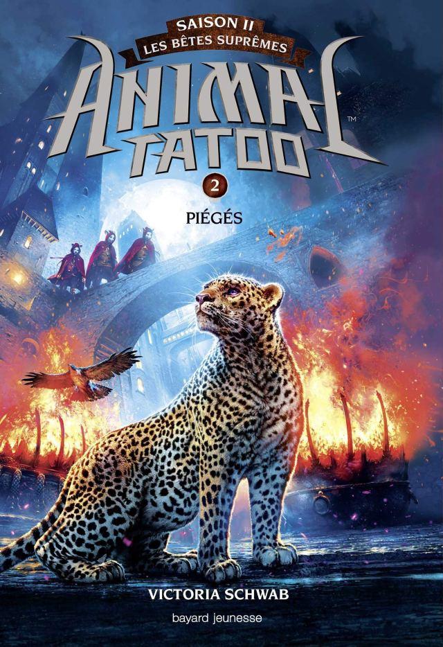 Animal Tatoo saison 2 - Les bêtes suprêmes, Tome 02: Piégés (Animal Tatoo saison 2 - Les bêtes suprêmes (2))