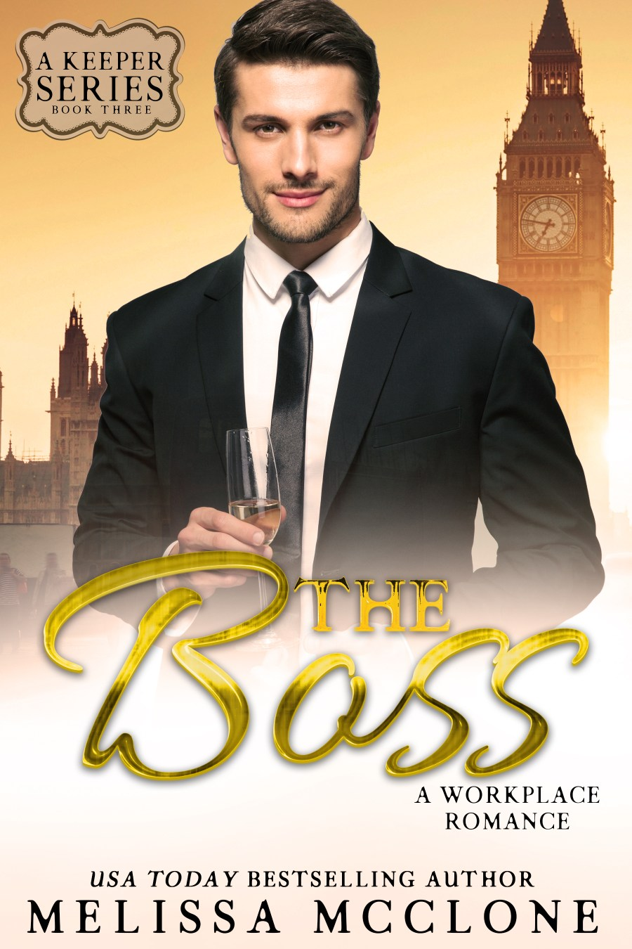 The Boss: A Workplace Romance (A Keeper Series, #3)