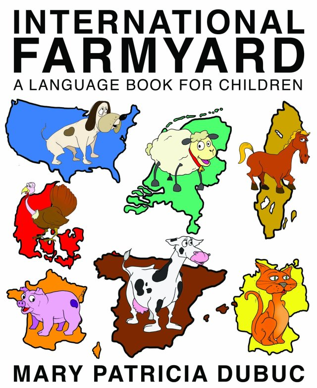 International Farmyard A Language Book for Children