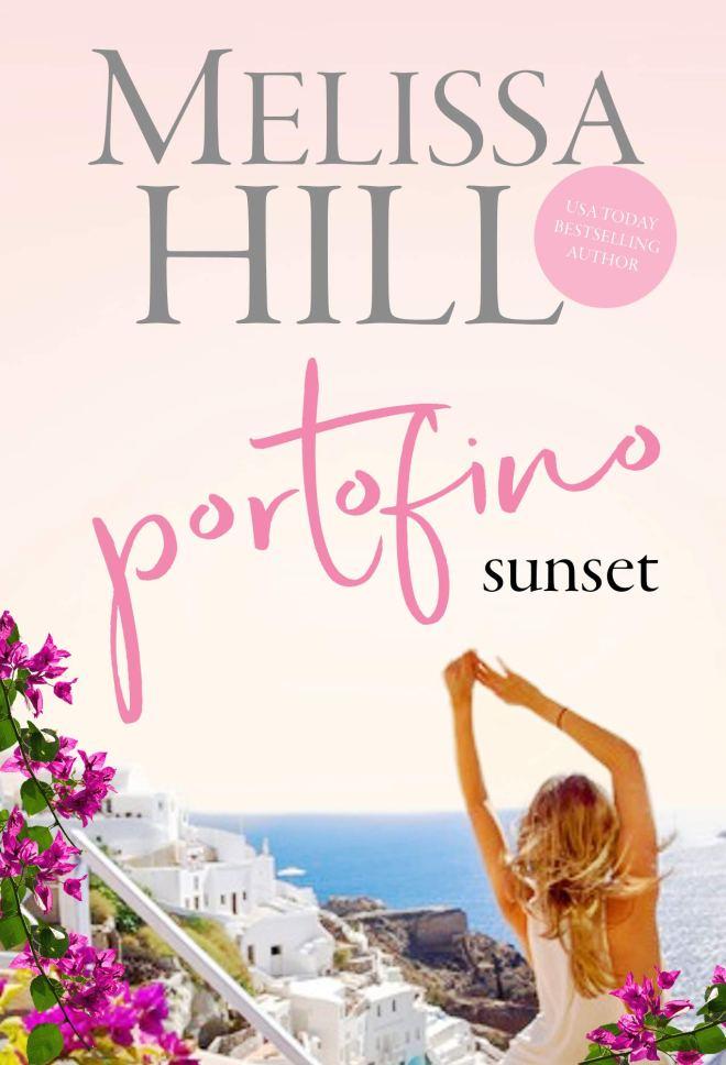 Portofino Sunset: A feel-good escapist 2020 summer romance (Escape to Italy Book 4)