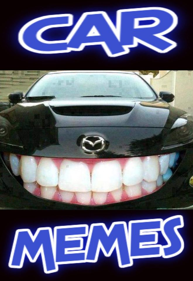Memes: Funny Car Memes And Fails - Car Fans Absolutely Fantastic Funny Memes And Awkward Car Related Super Funnies