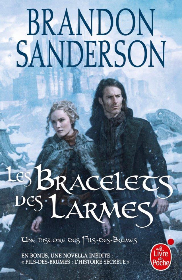 Les Bracelets des Larmes (Fils des brumes, Tome 6) (Fils-des-brumes)