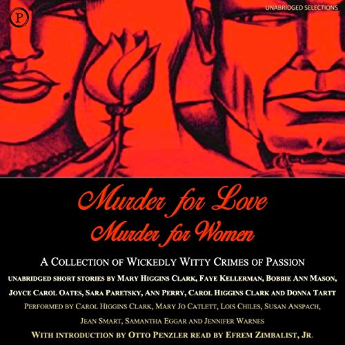 Murder for Love, Murder for Women: A Collection of Wickedly Witty Crimes of Passion