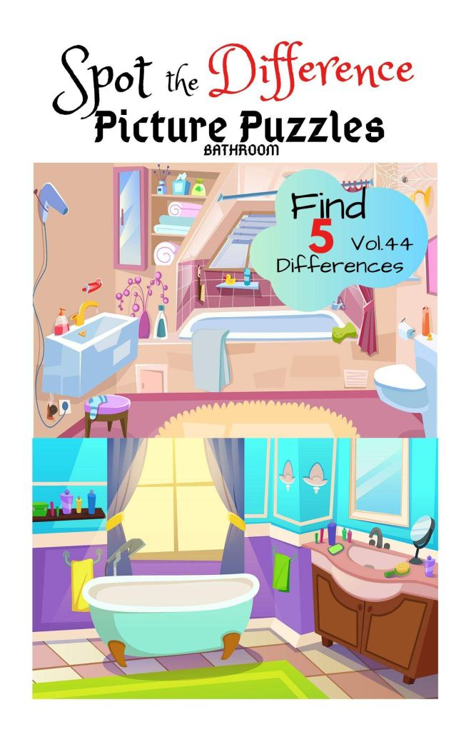 "Spot the Difference Picture Puzzles ""BATHROOM"" Find 5 Differences vol.44: Children Activities Book for Kids Age 3-8, Boys and Girls Activity Learning"
