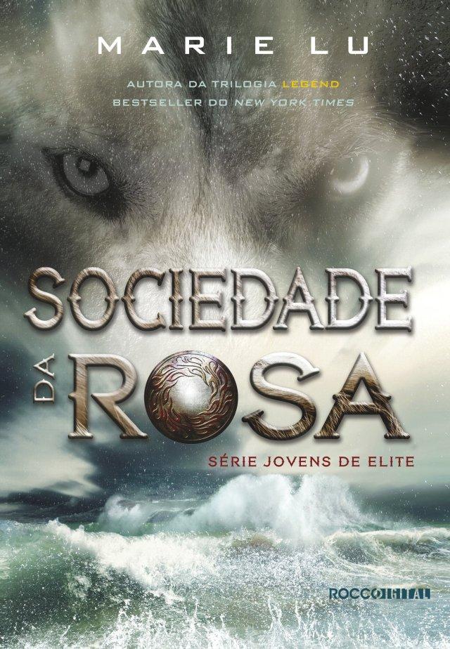 Sociedade da Rosa (Jovens de Elite Livro 2)